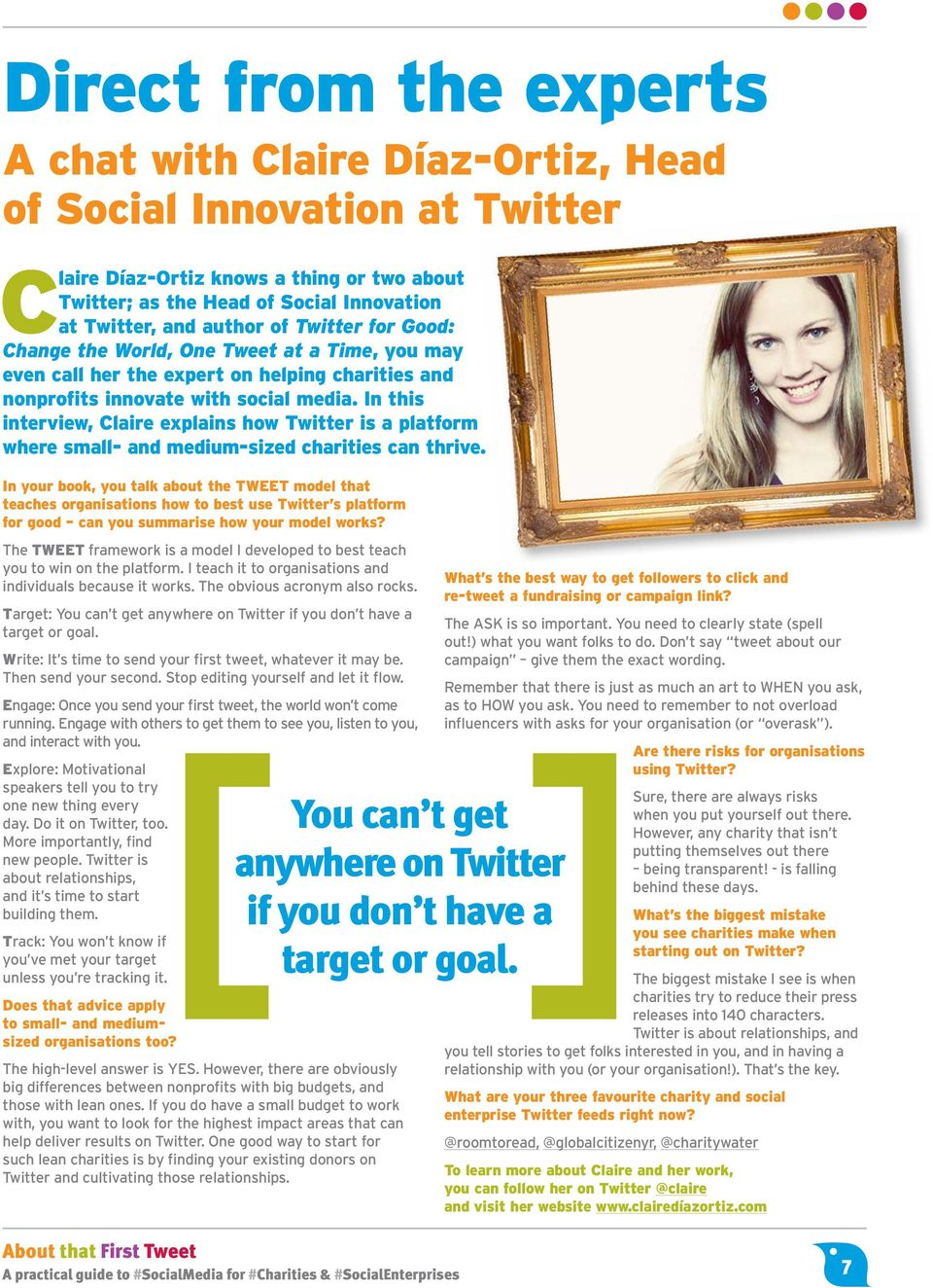 In this interview, Claire explains how Twitter is a platform where small- and medium-sized charities can thrive.