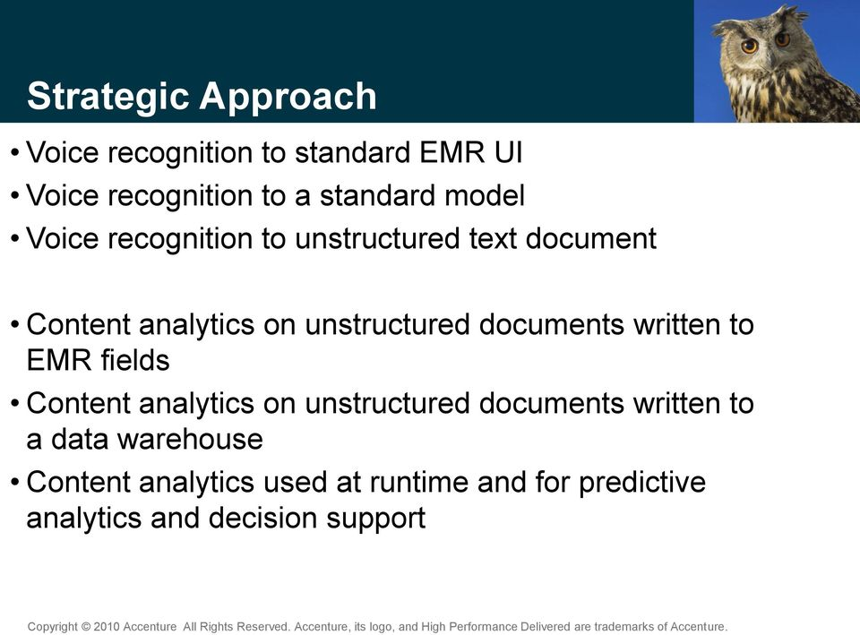 documents written to EMR fields Content analytics on unstructured documents written to a