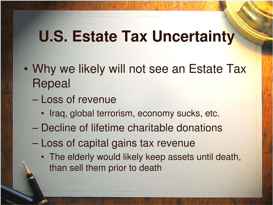 Decline of lifetime charitable donations Loss of capital gains tax