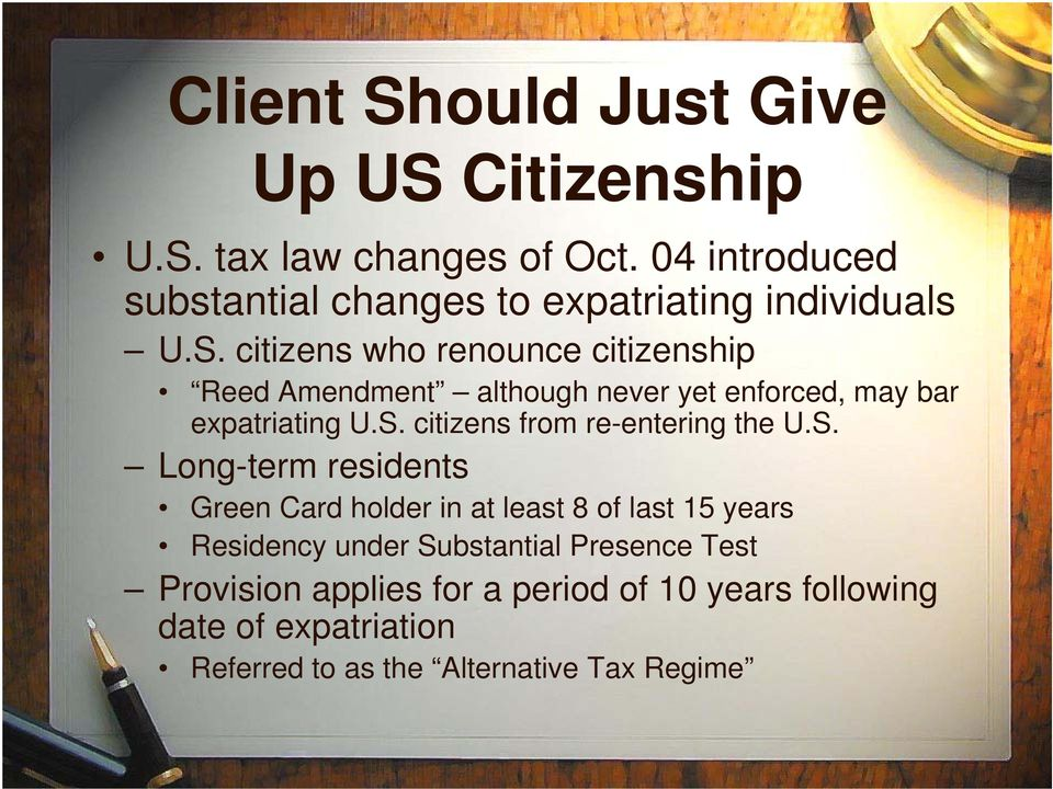 citizens who renounce citizenship Reed Amendment although never yet enforced, may bar expatriating U.S.