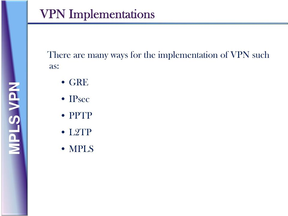 the implementation of VPN