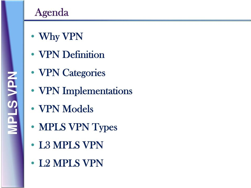 Implementations VPN Models MPLS