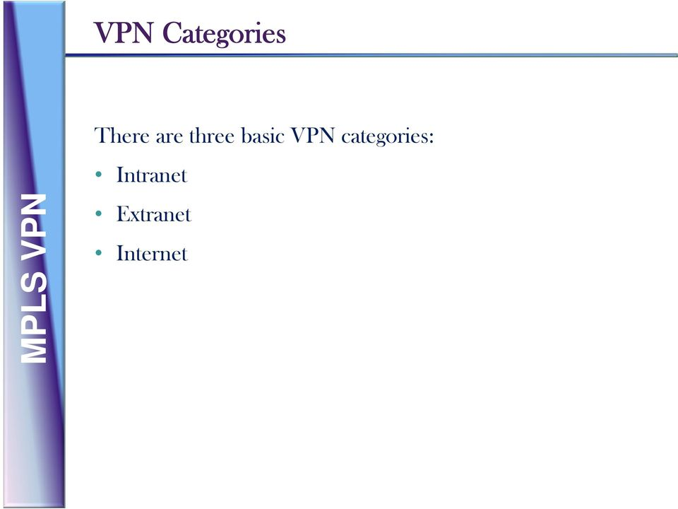 basic VPN categories: