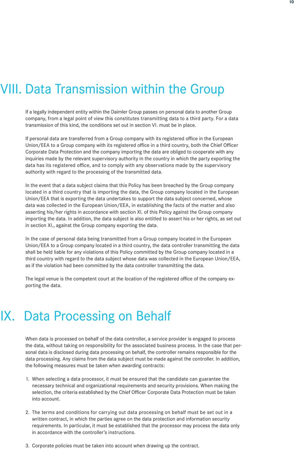 data to a third party. For a data transmission of this kind, the conditions set out in section VI. must be in place.