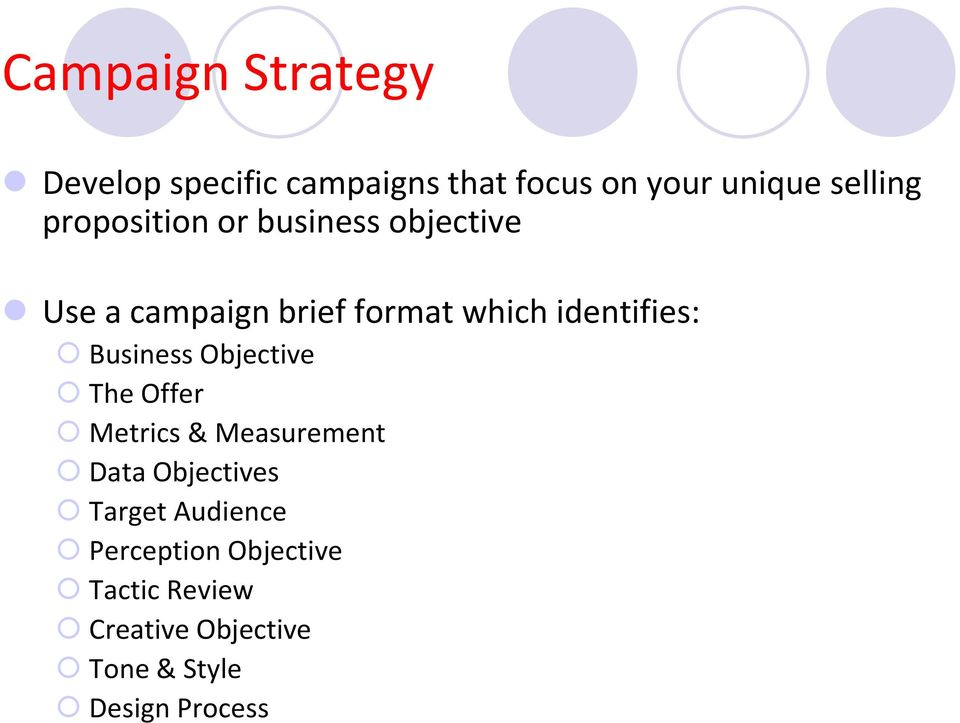 Business Objective The Offer Metrics & Measurement Data Objectives Target