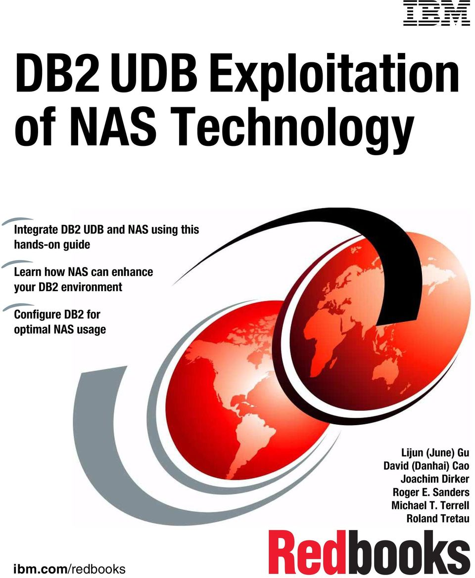 environment Configure DB2 for optimal NAS usage Lijun (June) Gu David
