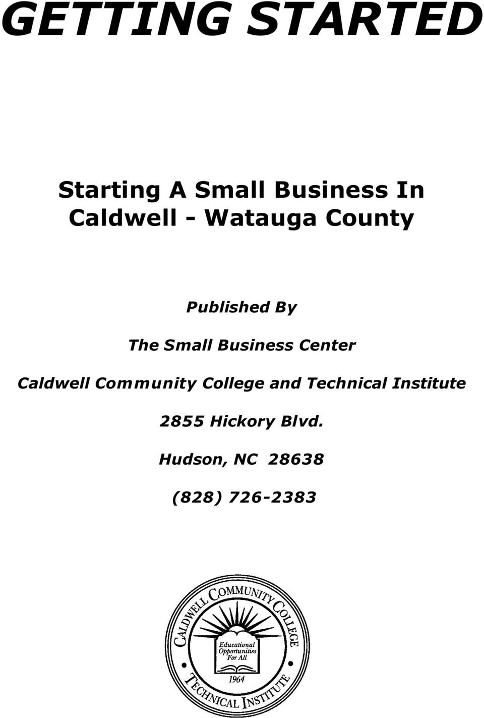 Business Center Caldwell Community College and