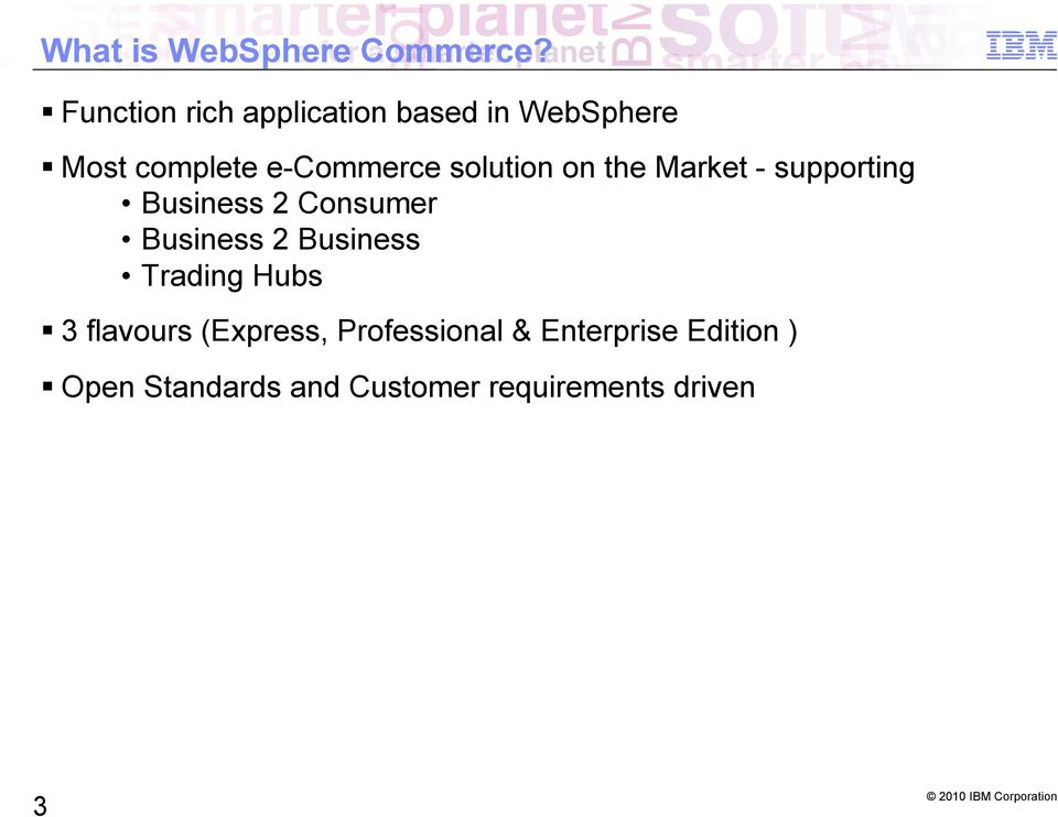solution on the Market - supporting Business 2 Consumer Business 2