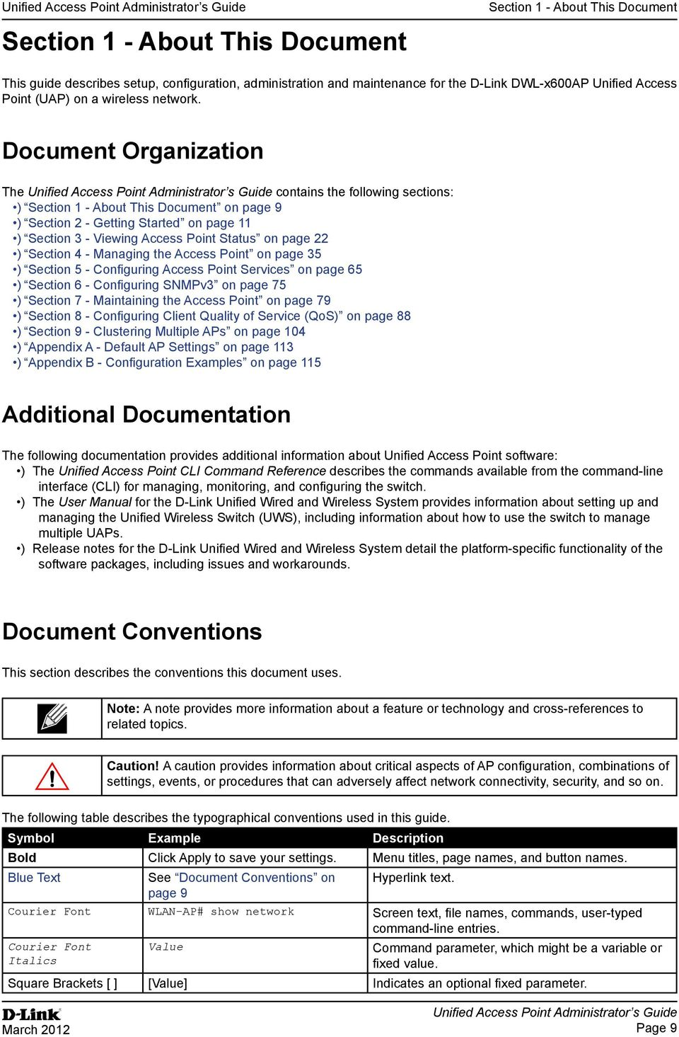 Document Organization The contains the following sections: ) Section 1 - About This Document on page 9 ) Section 2 - Getting Started on page 11 ) Section 3 - Viewing Access Point Status on page 22 )