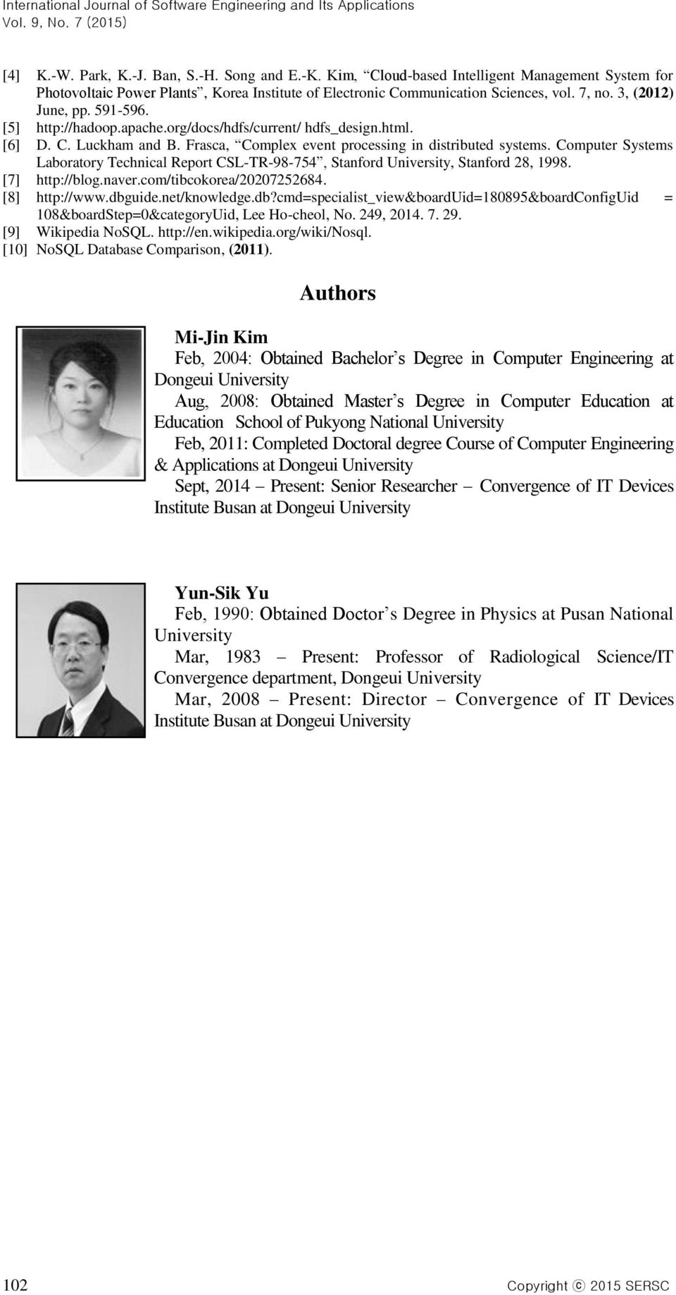 Computer Systems Laboratory Technical Report CSL-TR-98-754, Stanford University, Stanford 28, 1998. [7] http://blog.naver.com/tibcokorea/20207252684. [8] http://www.dbg