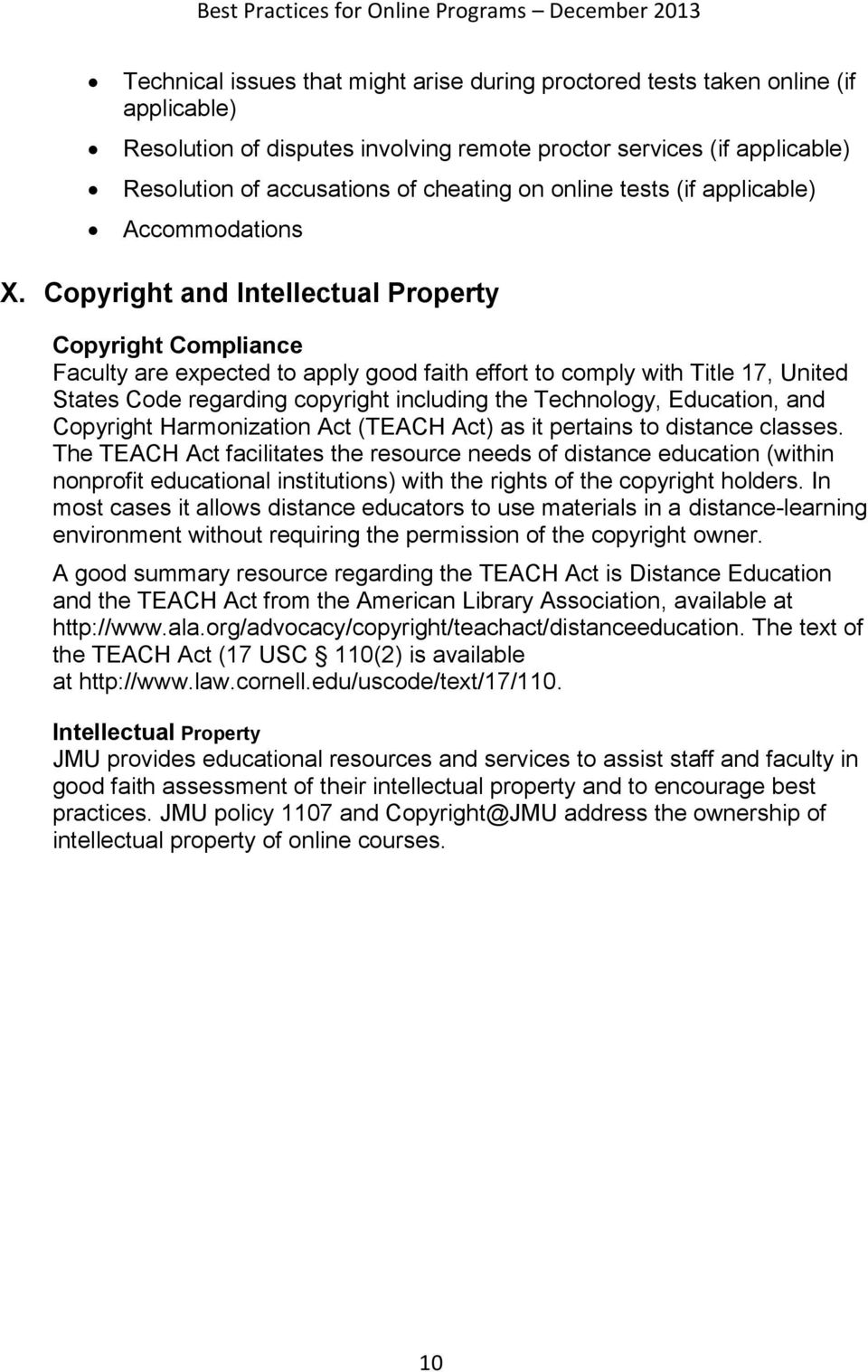Copyright and Intellectual Property Copyright Compliance Faculty are expected to apply good faith effort to comply with Title 17, United States Code regarding copyright including the Technology,