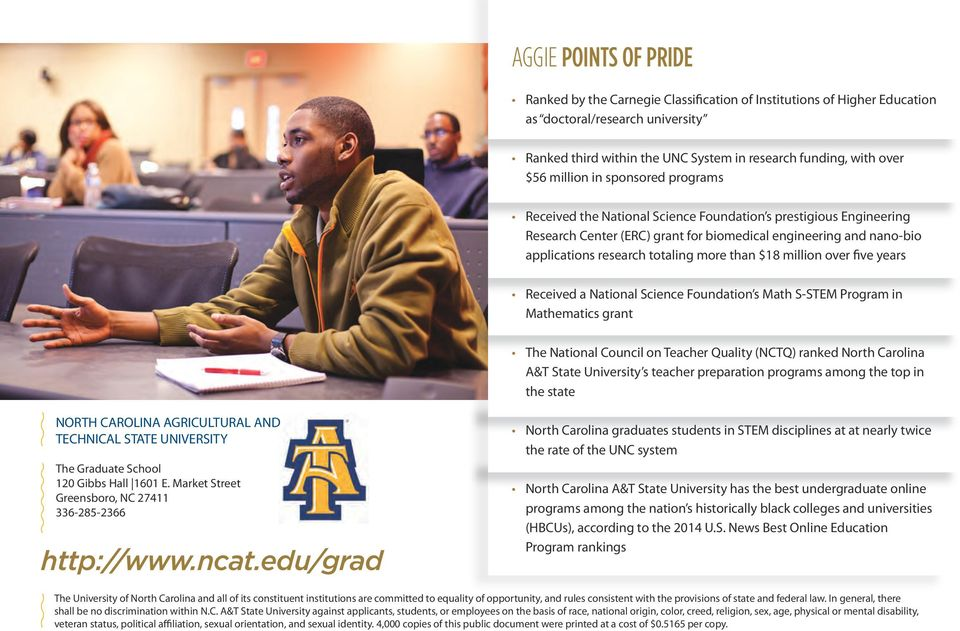 more than $18 million over five years Received a National Science Foundation s Math S-STEM Program in Mathematics grant The National Council on Teacher Quality (NCTQ) ranked North Carolina A&T State