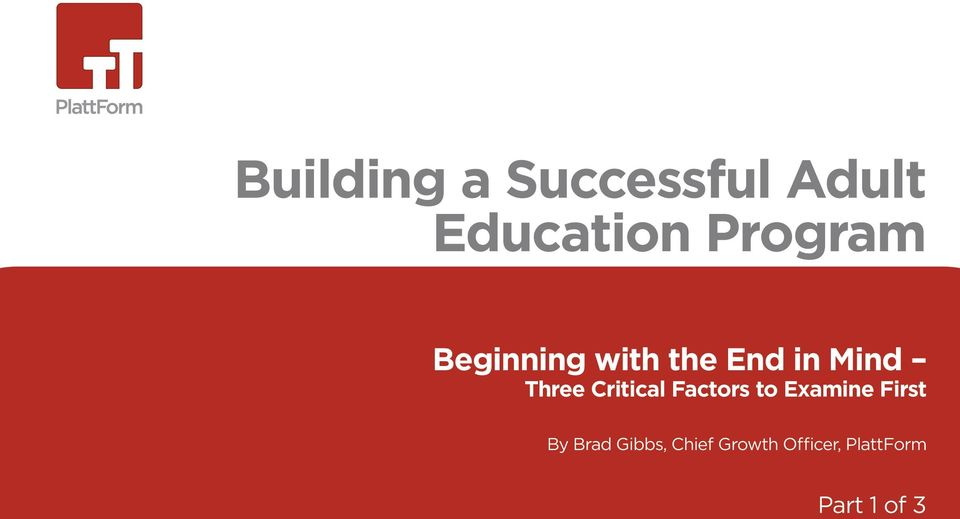 Three Critical Factors to Examine First By