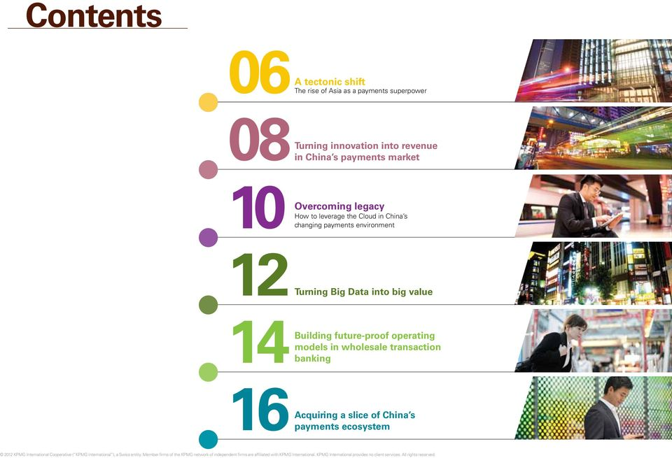 China s changing payments environment 12 Turning Big Data into big value Building future-proof