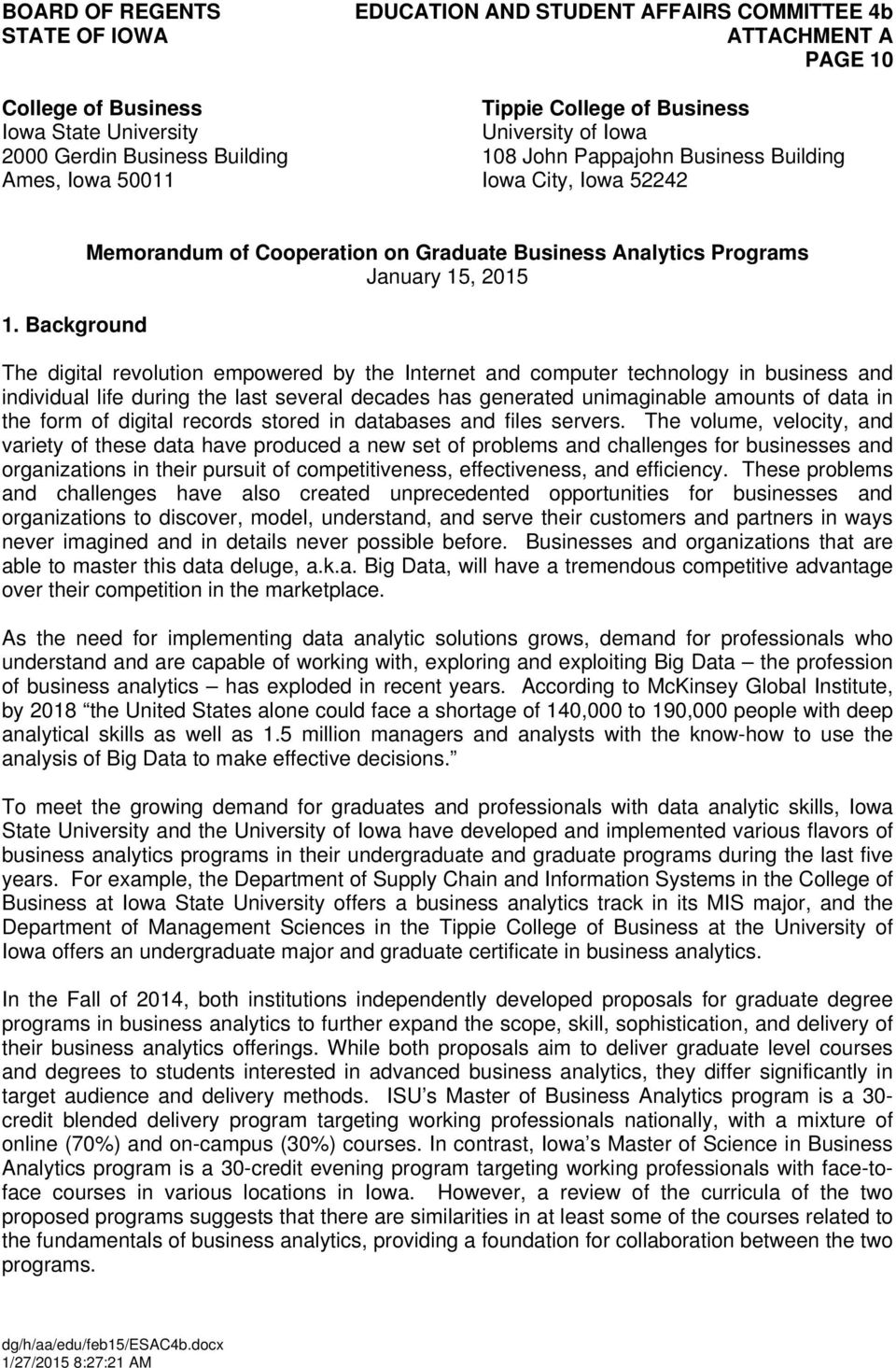 Background Memorandum of Cooperation on Graduate Business Analytics Programs January 15, 2015 The digital revolution empowered by the Internet and computer technology in business and individual life