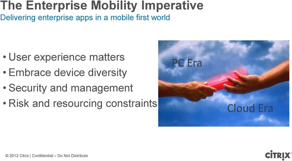 experience matters Embrace device diversity