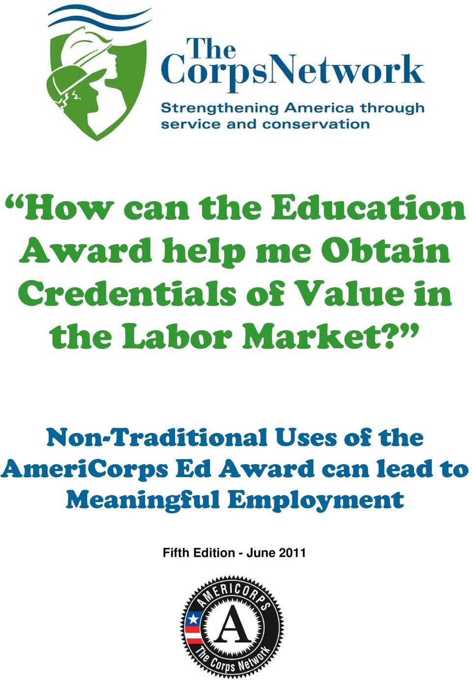 Non-Traditional Uses of the AmeriCorps Ed Award