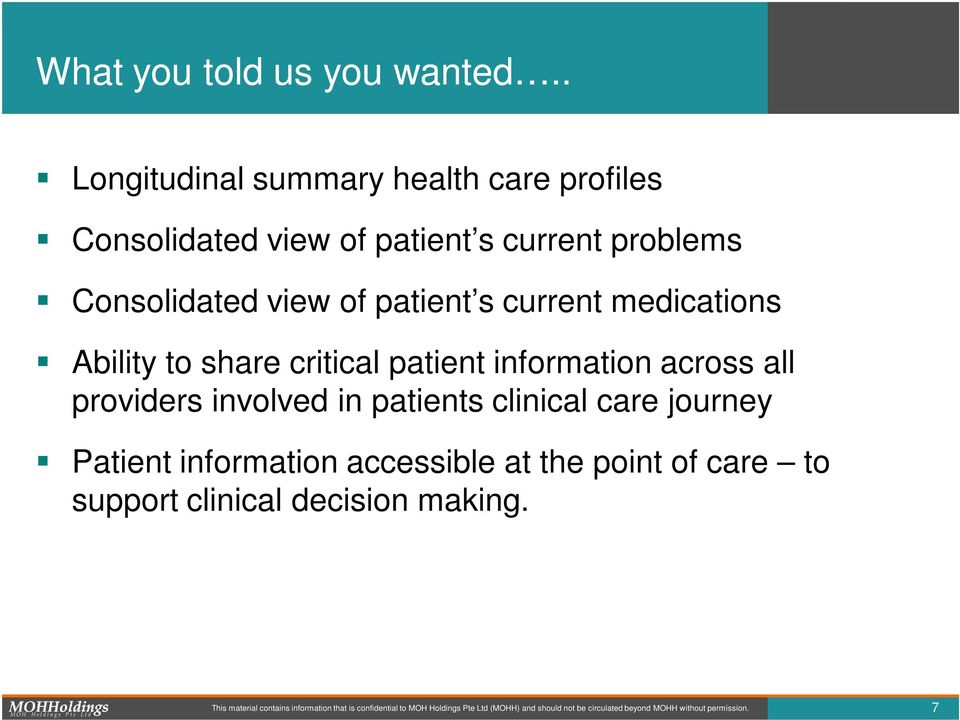 current medications Ability to share critical patient information across all providers involved in patients clinical care journey