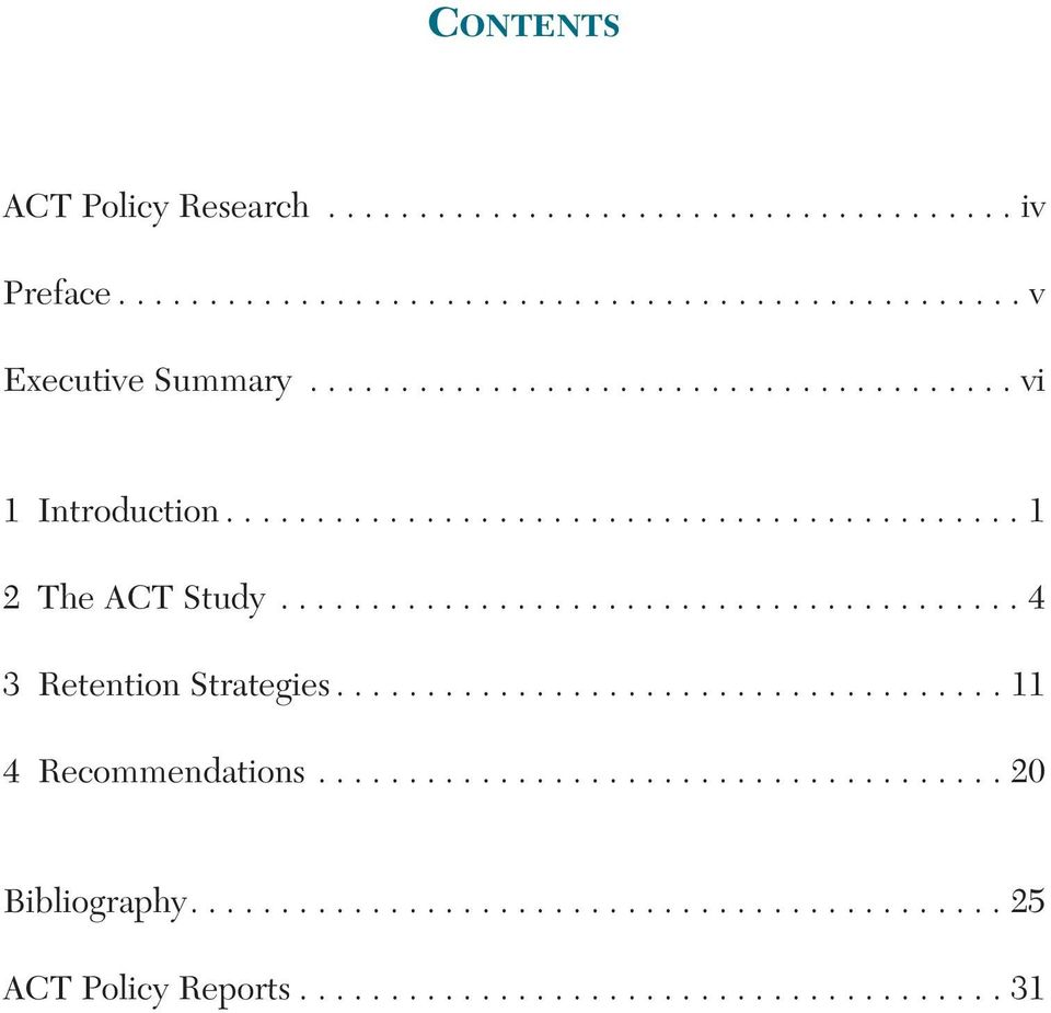 ........................................ 4 3 Retention Strategies..................................... 11 4 Recommendations.
