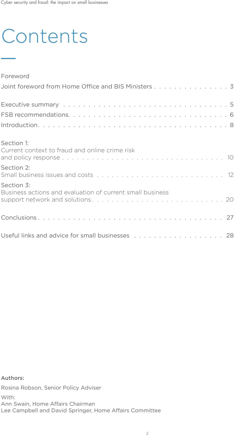 costs 12 Section 3: Business actions and evaluation of current small business support network and solutions 20 Conclusions 27 Useful links and advice for