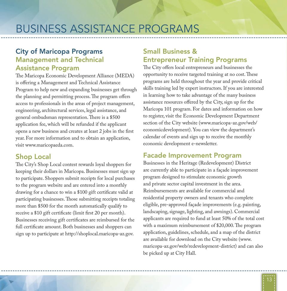 The program offers access to professionals in the areas of project management, engineering, architectural services, legal assistance, and general ombudsman representation.