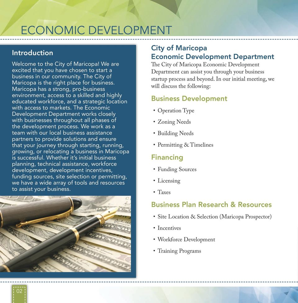 The Economic Development Department works closely with businesses throughout all phases of the development process.