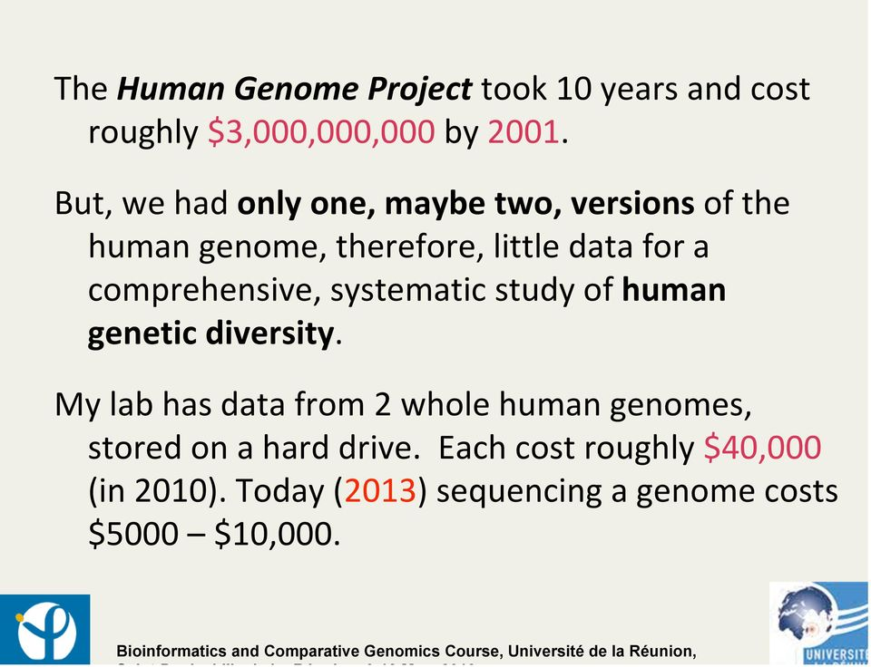 comprehensive, systematic study of human genetic diversity.