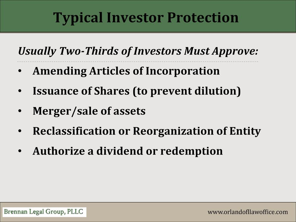 Shares (to prevent dilution) Merger/sale of assets