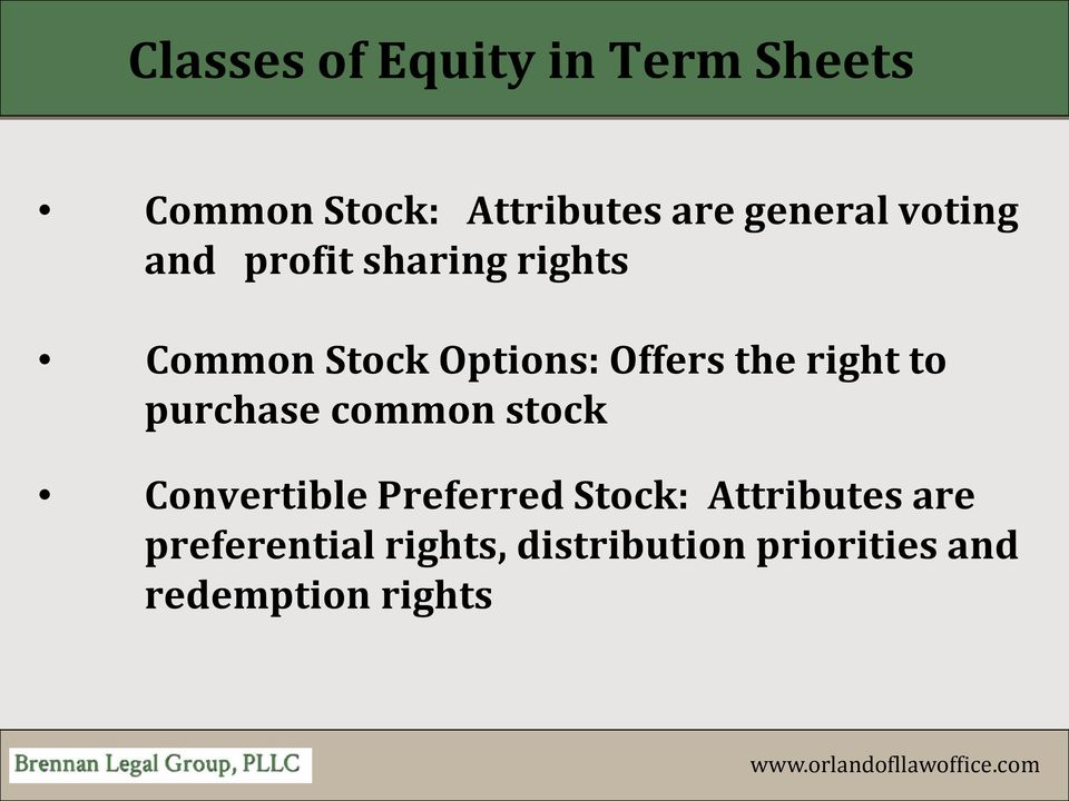 right to purchase common stock Convertible Preferred Stock: