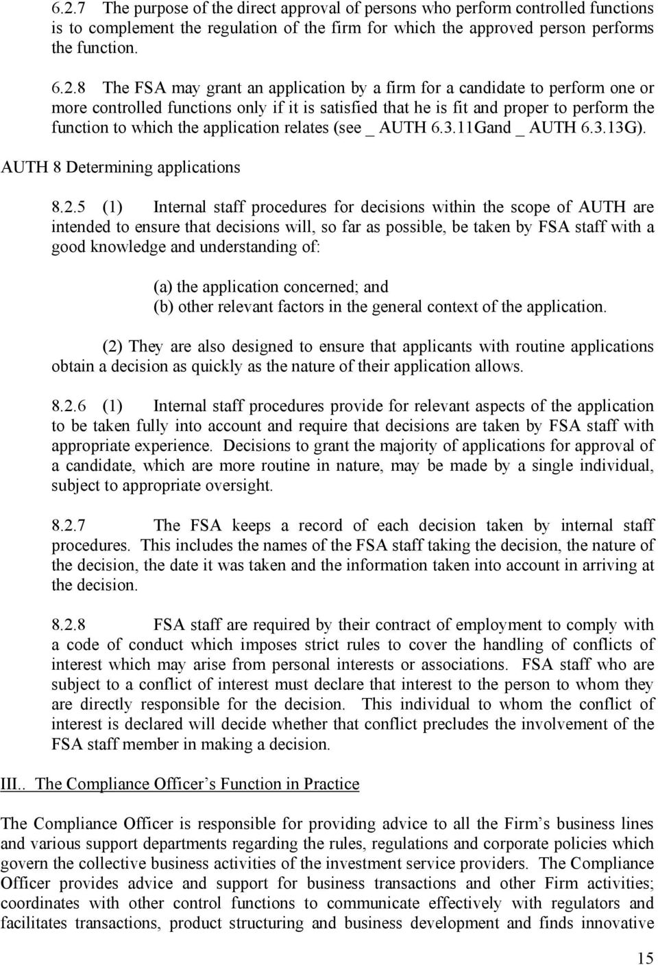 (see _ AUTH 6.3.11Gand _ AUTH 6.3.13G). AUTH 8 Determining applications 8.2.