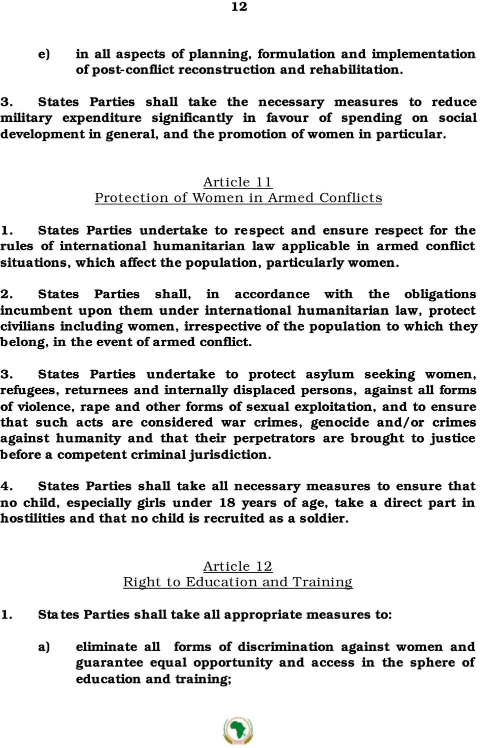 Article 11 Protection of Women in Armed Conflicts 1.