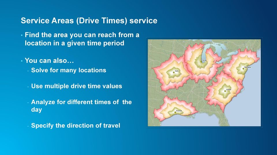 Solve for many locations - Use multiple drive time values -