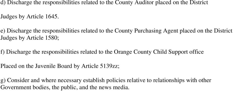 Discharge the responsibilities related to the Orange County Child Support office Placed on the Juvenile Board by Article