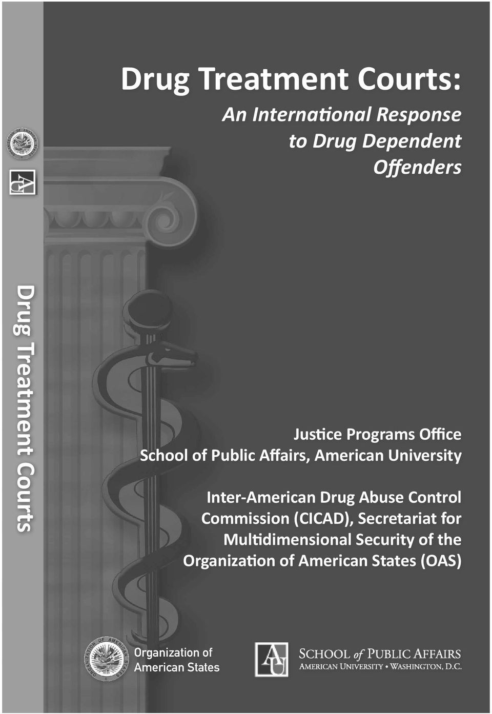 American University Inter-American Drug Abuse Control Commission (CICAD), Secretariat for