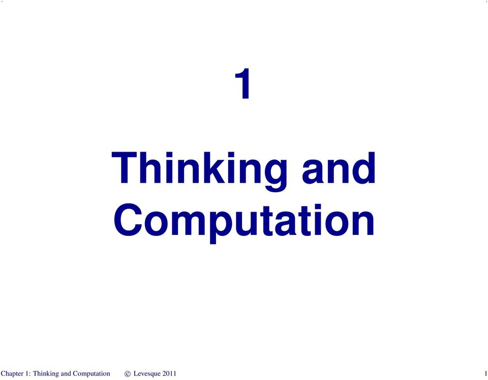 1: Thinking and