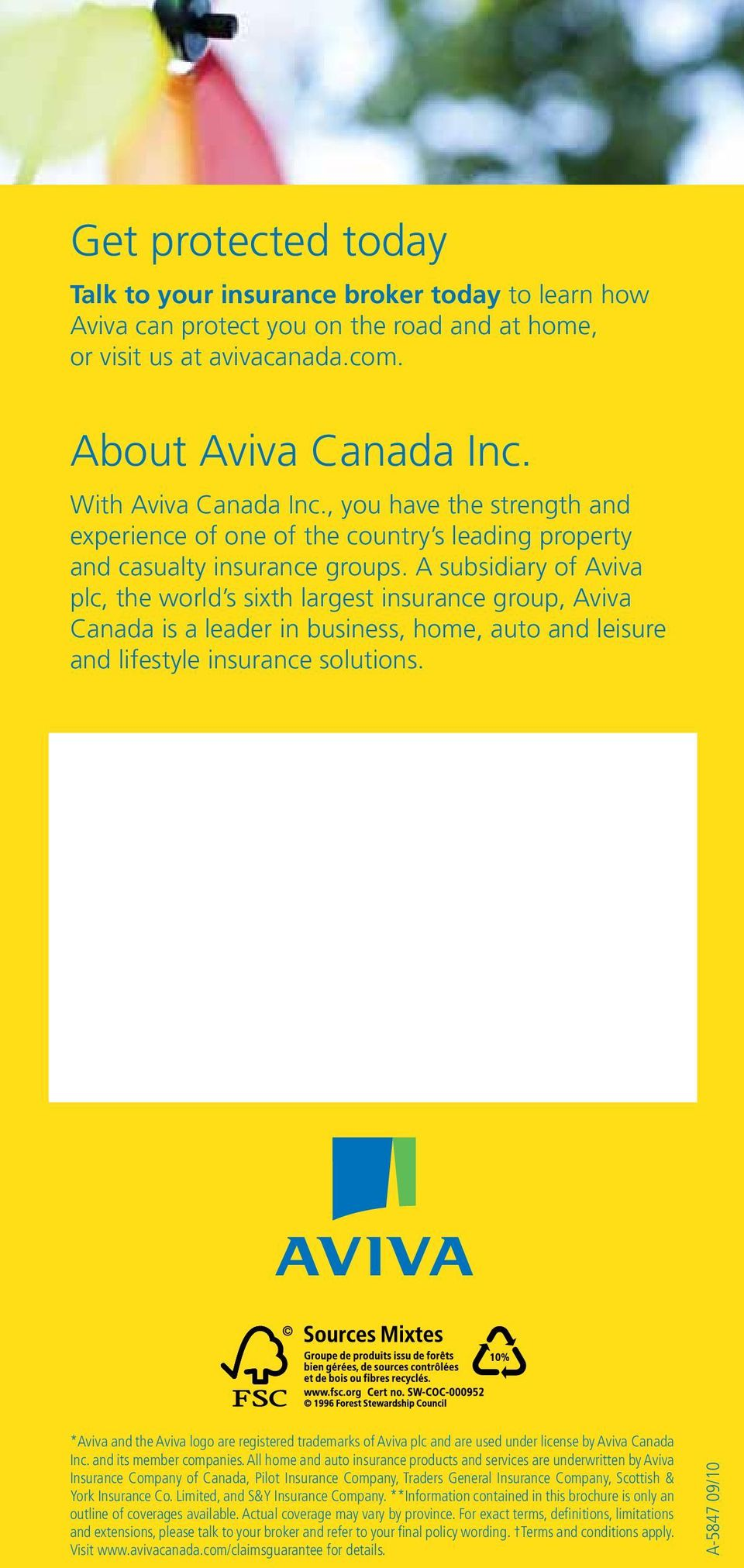 A subsidiary of Aviva plc, the world s sixth largest insurance group, Aviva Canada is a leader in business, home, auto and leisure and lifestyle insurance solutions.