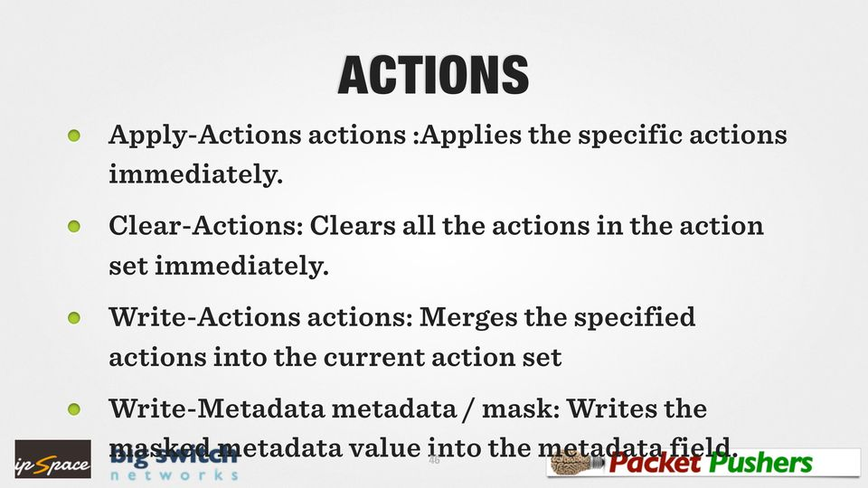 Write-s actions: Merges the specified actions into the current action set