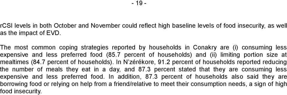 7 percent of households) and (ii) limiting portion size at mealtimes (84.7 percent of households). In N zérékore, 91.