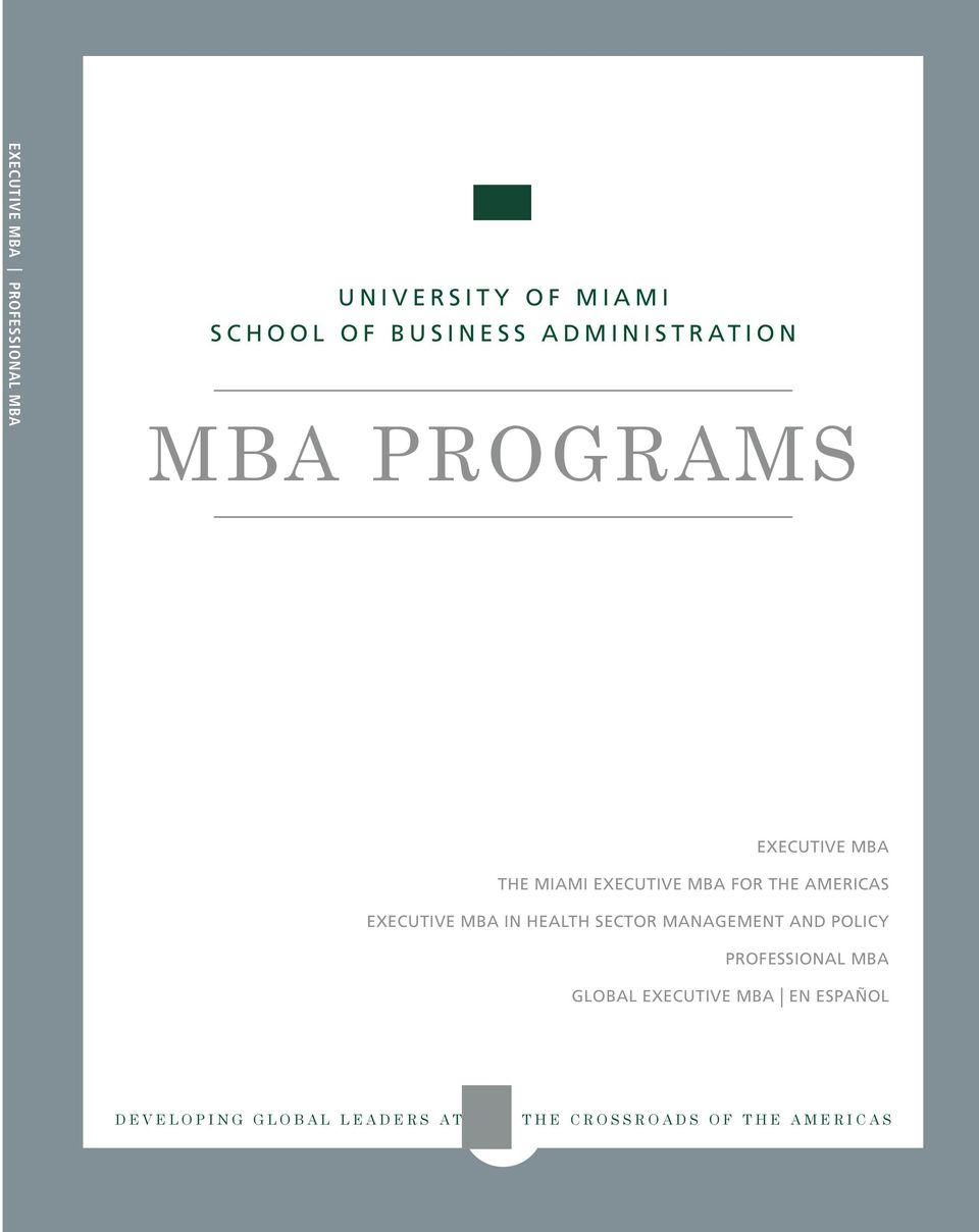AMERICAS EXECUTIVE MBA IN HEALTH SECTOR MANAGEMENT AND POLICY PROFESSIONAL MBA