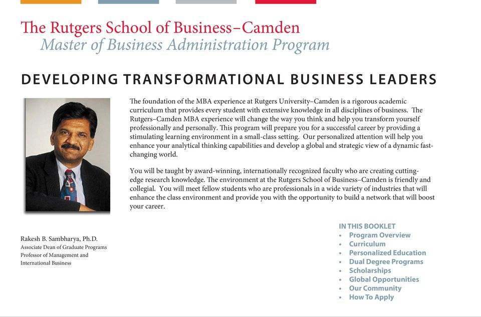 The Rutgers Camden MBA experience will change the way you think and help you transform yourself professionally and personally.