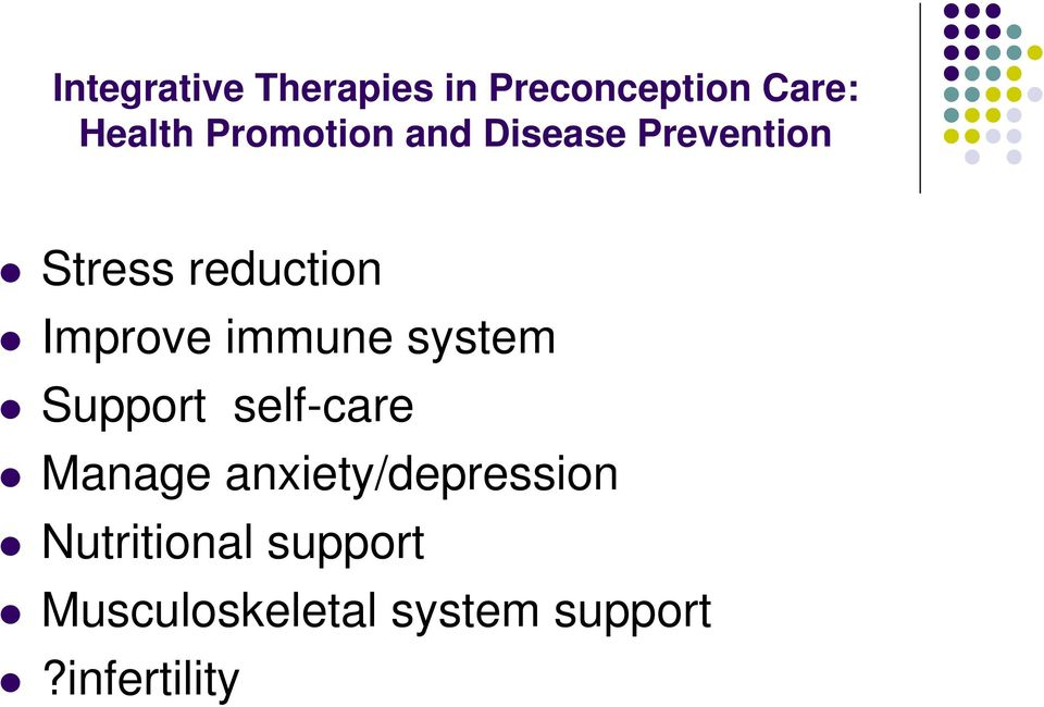immune system Support self-care Manage anxiety/depression