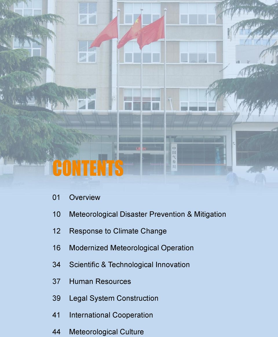 Modernized Meteorological Operation 34 Scientific & Technological Innovation 37