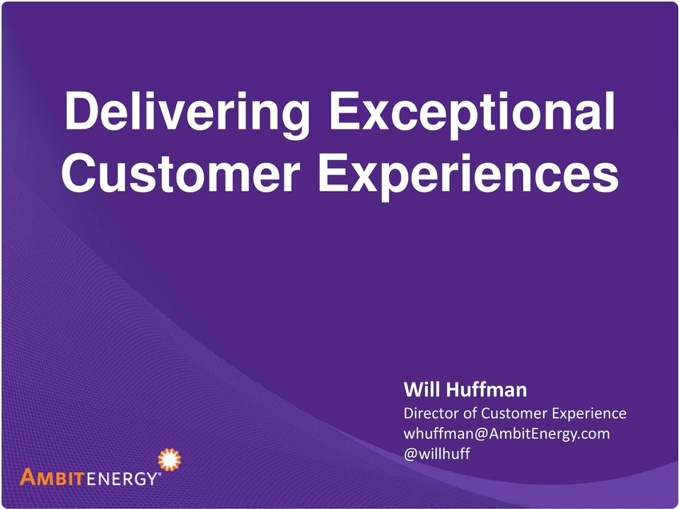 Huffman Director of Customer