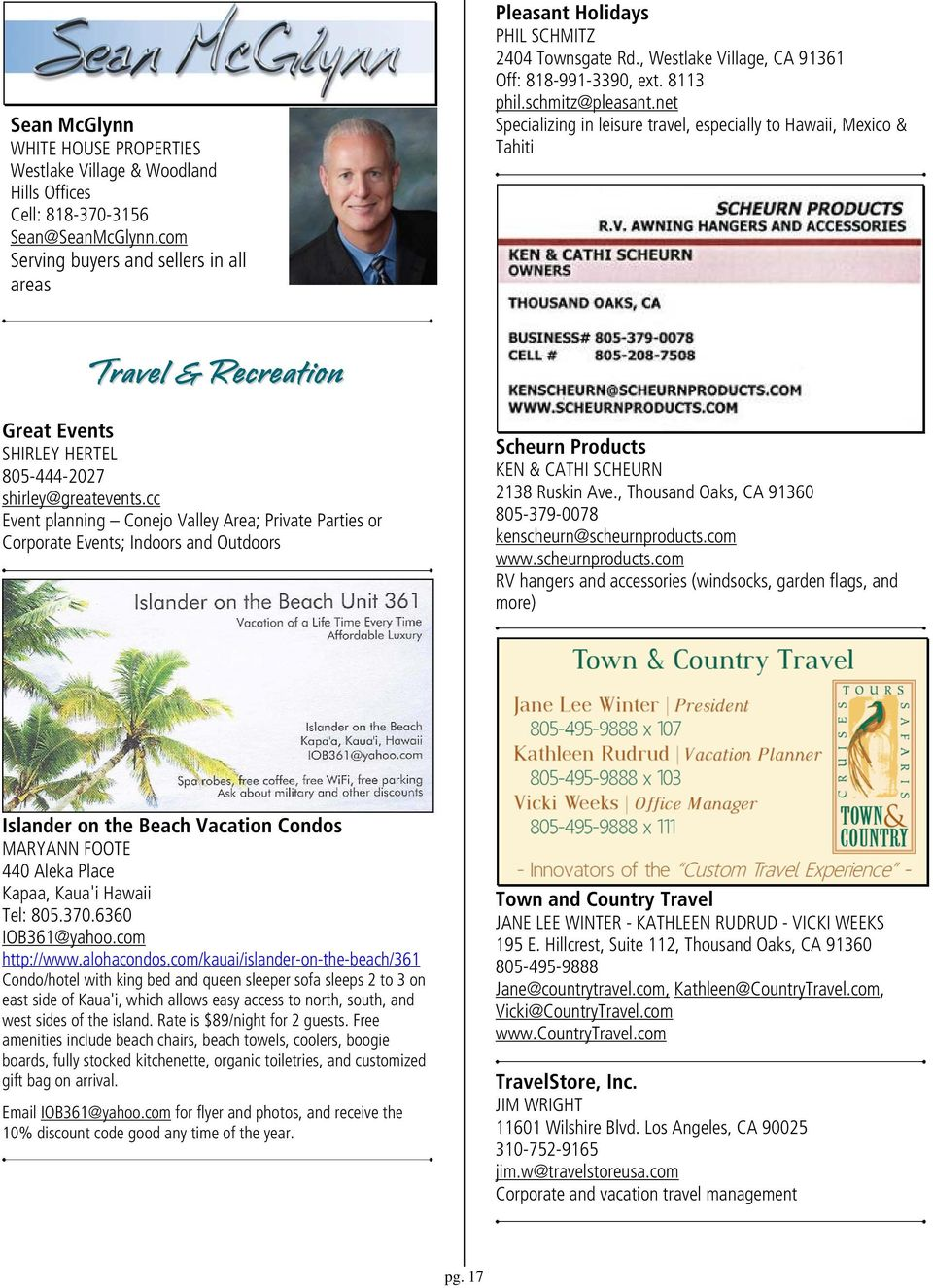 net Specializing in leisure travel, especially to Hawaii, Mexico & Tahiti Travel & Recreation Great Events SHIRLEY HERTEL 805-444-2027 shirley@greatevents.