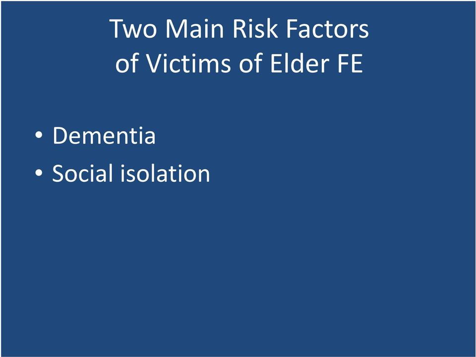 Victims of Elder