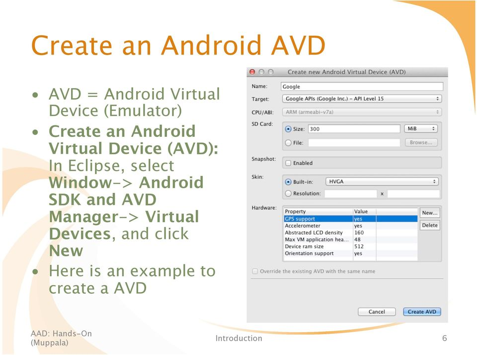 Eclipse, select Window-> Android SDK and AVD Manager->