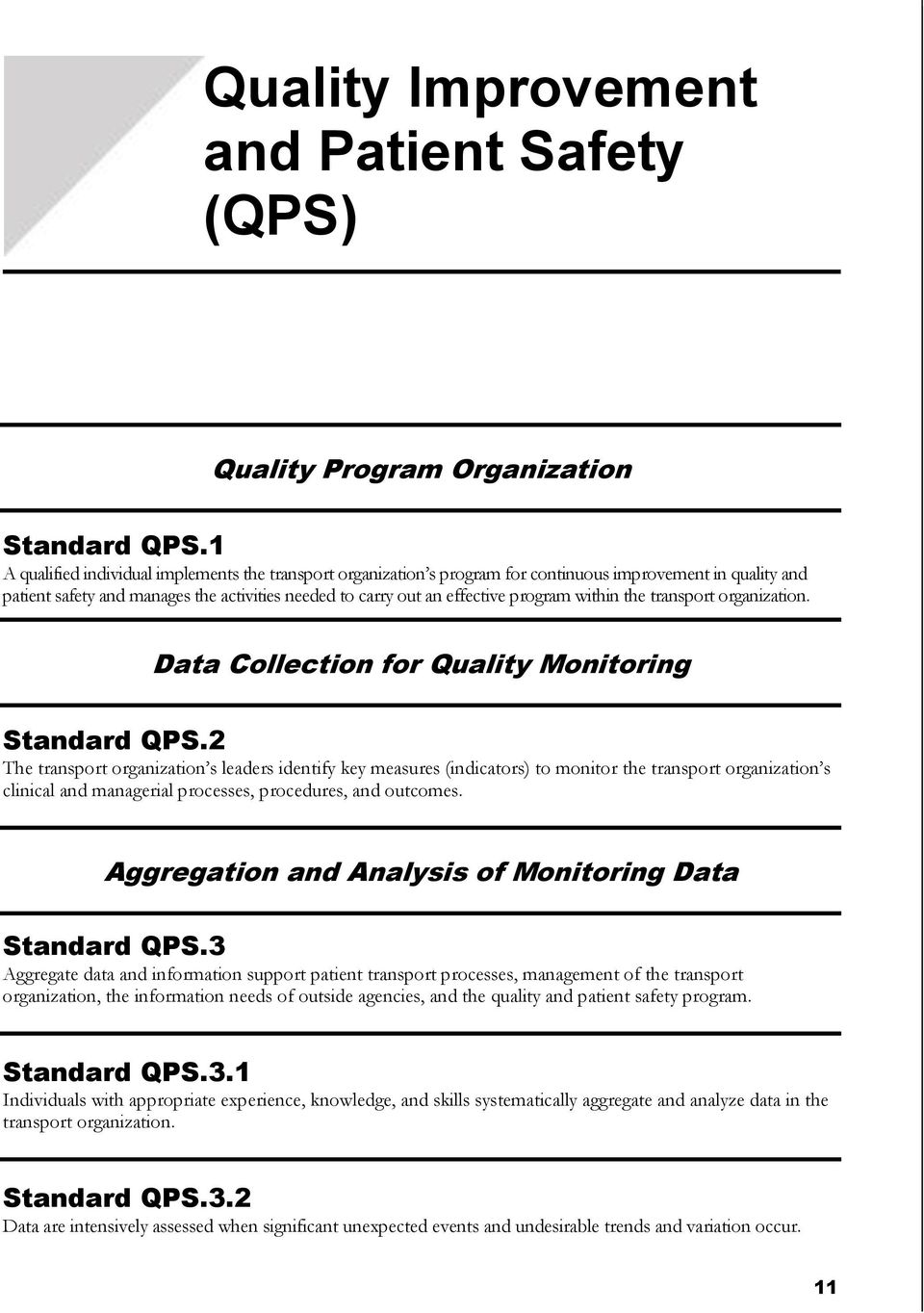 within the transport organization. Data Collection for Quality Monitoring Standard QPS.