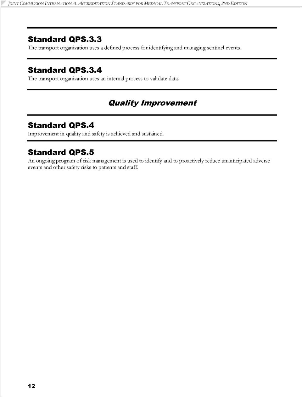 Quality Improvement Standard QPS.