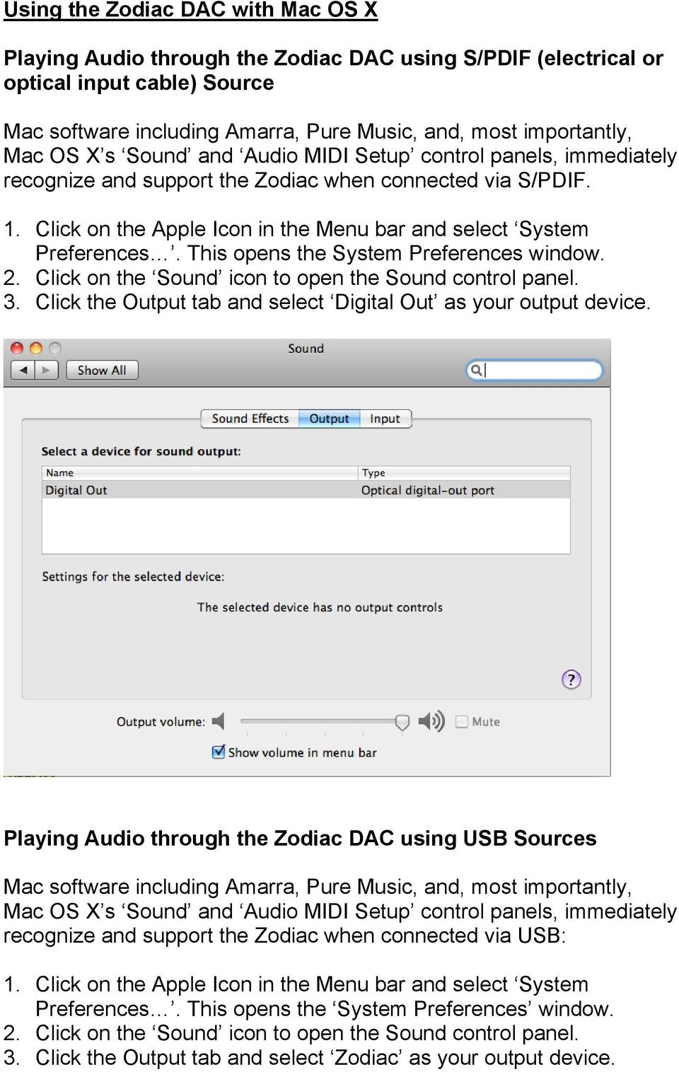 This opens the System Preferences window. 2. Click on the Sound icon to open the Sound control panel. 3. Click the Output tab and select Digital Out as your output device.