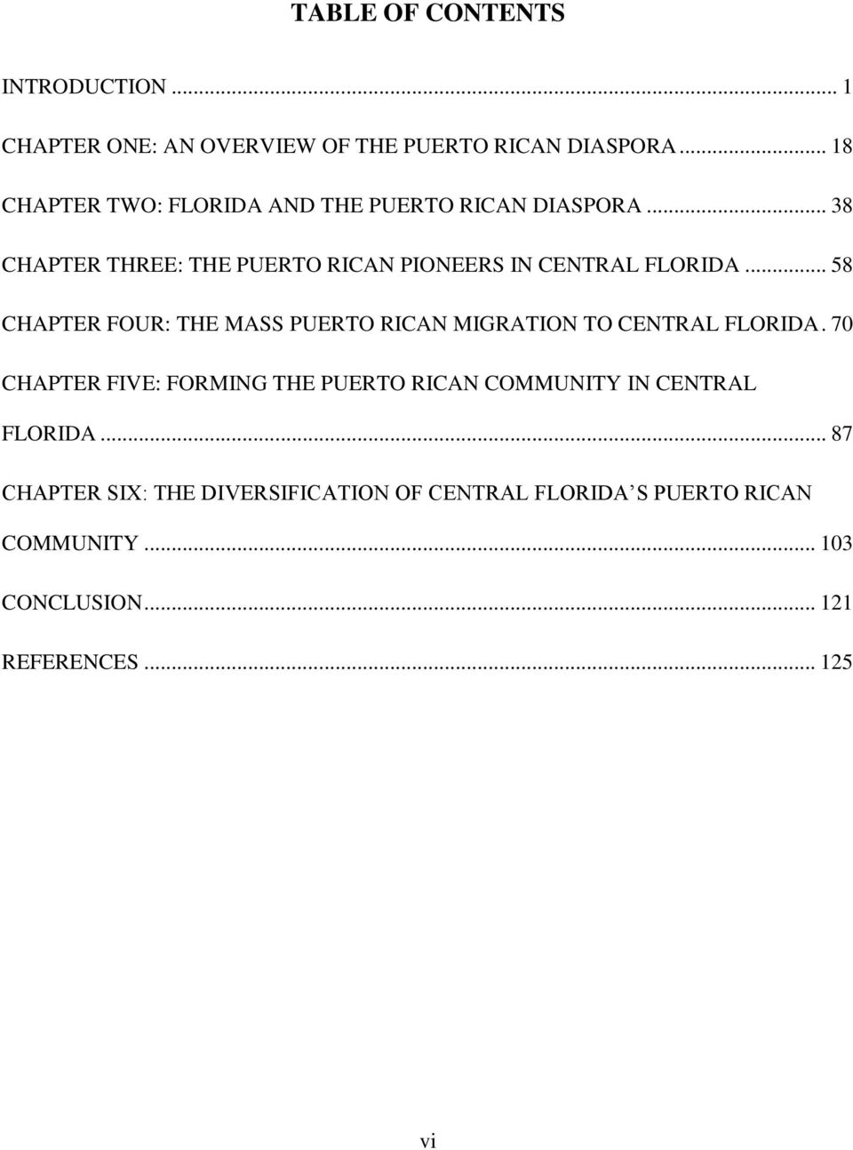 .. 58 CHAPTER FOUR: THE MASS PUERTO RICAN MIGRATION TO CENTRAL FLORIDA.